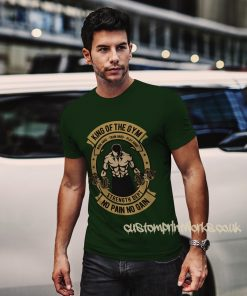 king of the gym t-shirt in green
