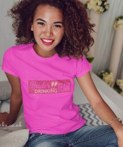 brides drinking team t-shirt in pink